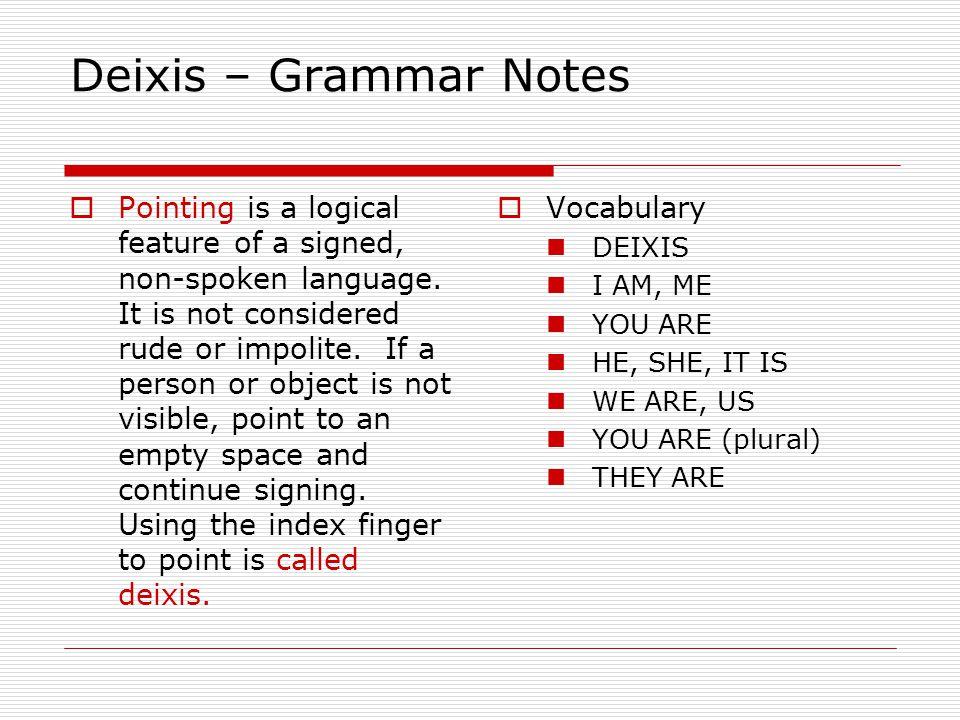 Deixis – Grammar Notes
