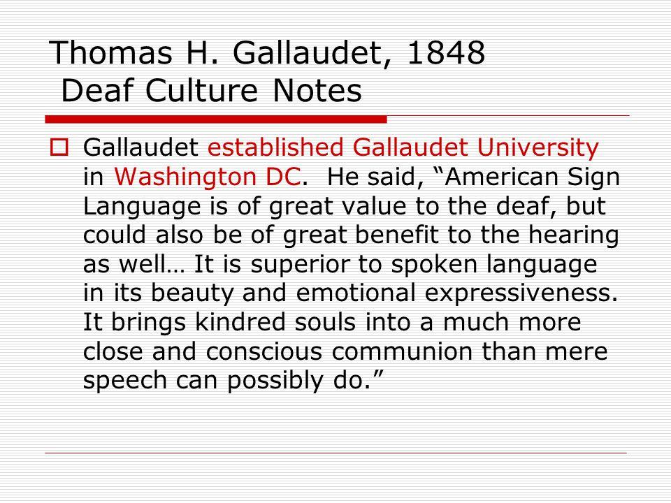 Thomas H. Gallaudet, 1848 Deaf Culture Notes