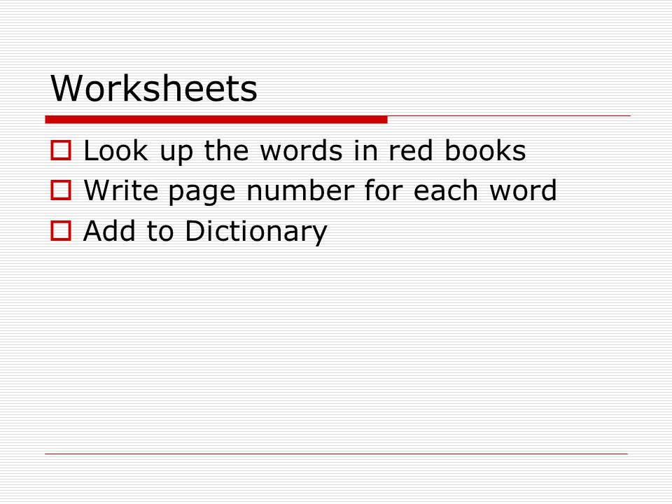 Worksheets Look up the words in red books