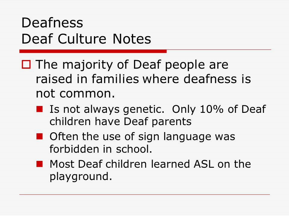 Deafness Deaf Culture Notes