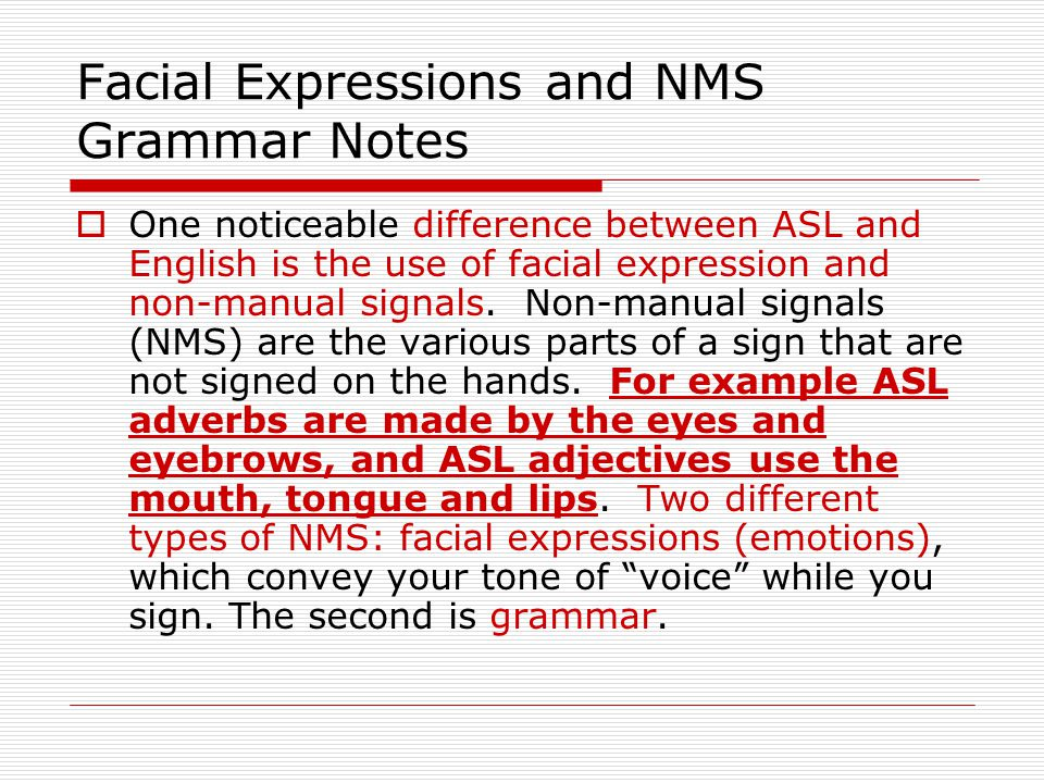 Facial Expressions and NMS Grammar Notes