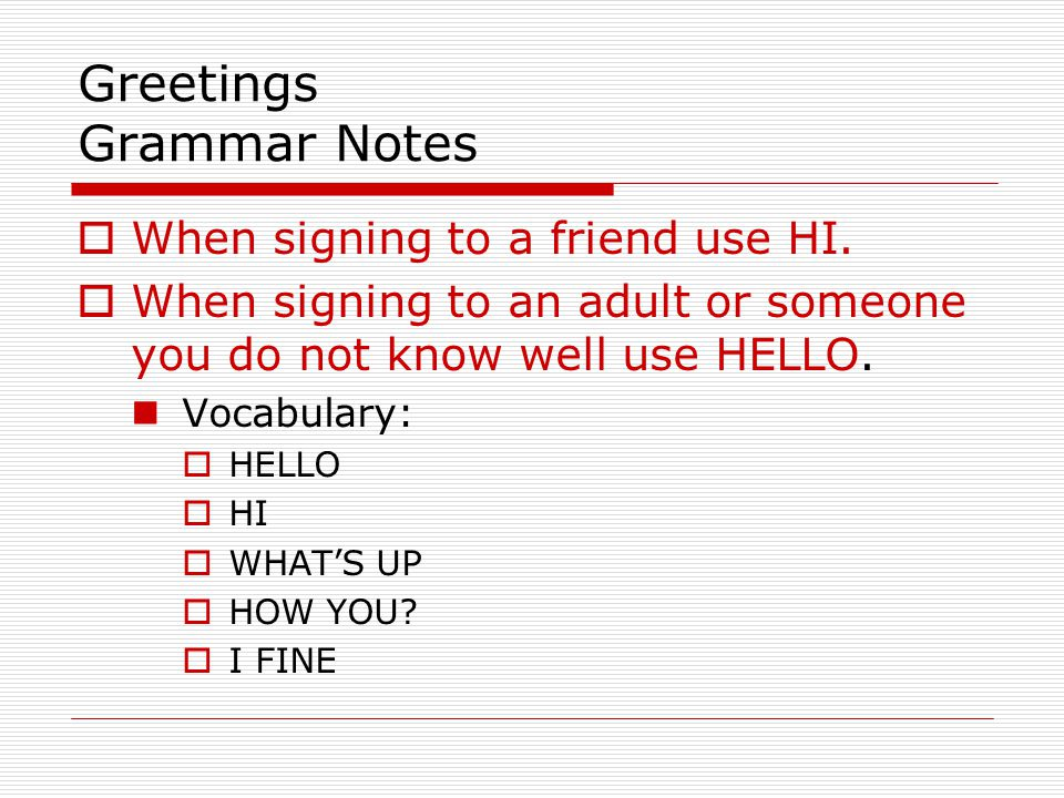 Greetings Grammar Notes