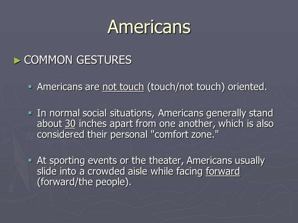 Americans COMMON GESTURES
