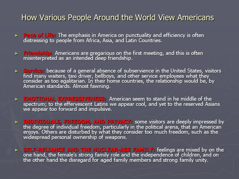 How Various People Around the World View Americans