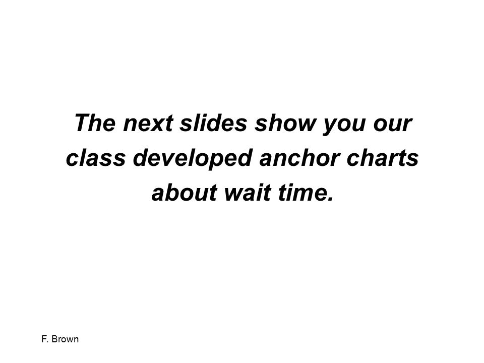 The next slides show you our class developed anchor charts