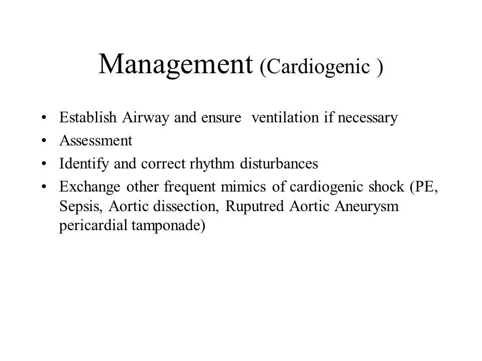 Management (Cardiogenic )