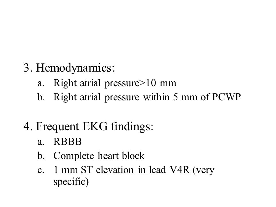 4. Frequent EKG findings: