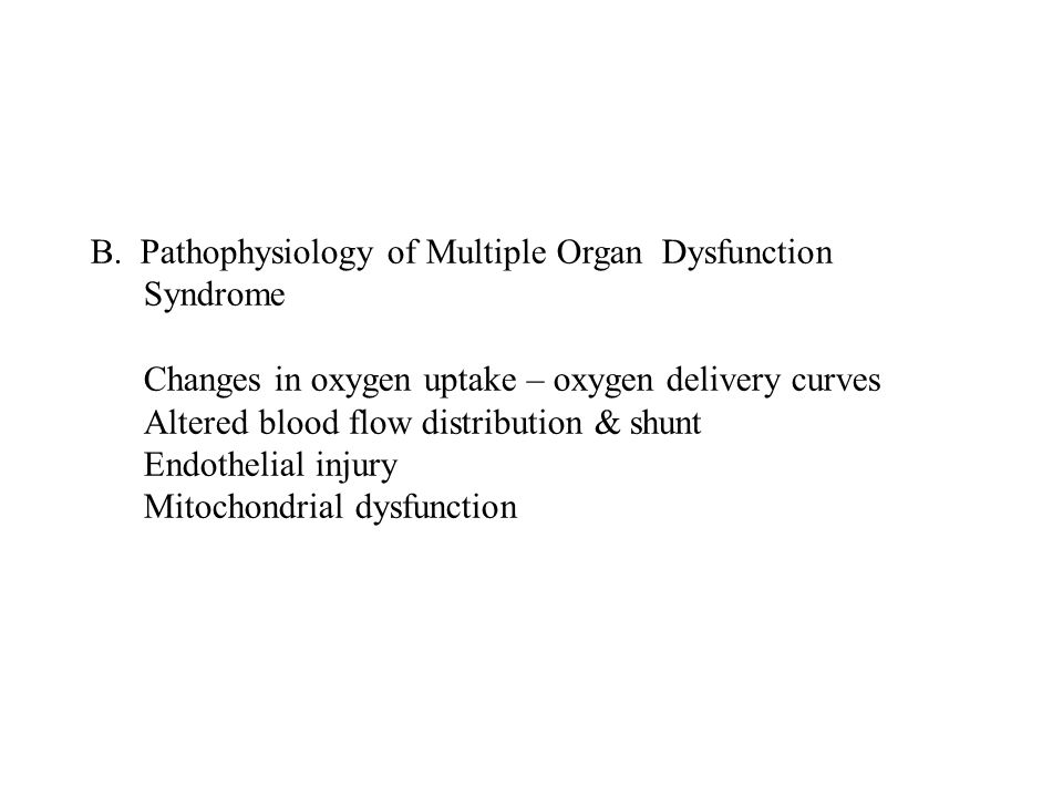 B. Pathophysiology of Multiple Organ Dysfunction Syndrome
