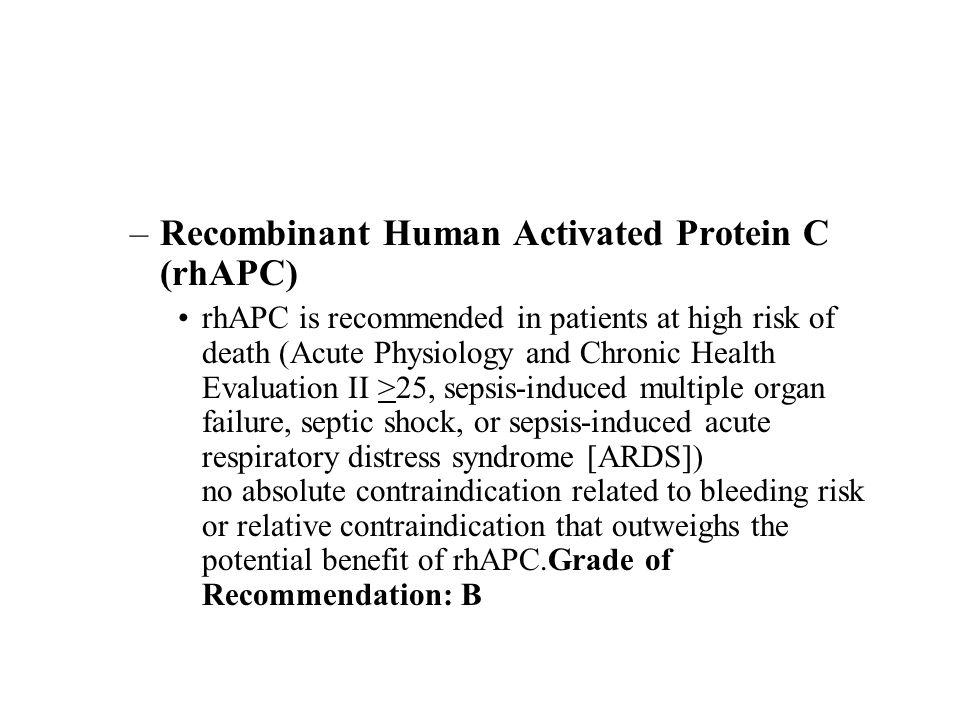 Recombinant Human Activated Protein C (rhAPC)