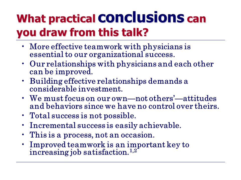 What practical conclusions can you draw from this talk