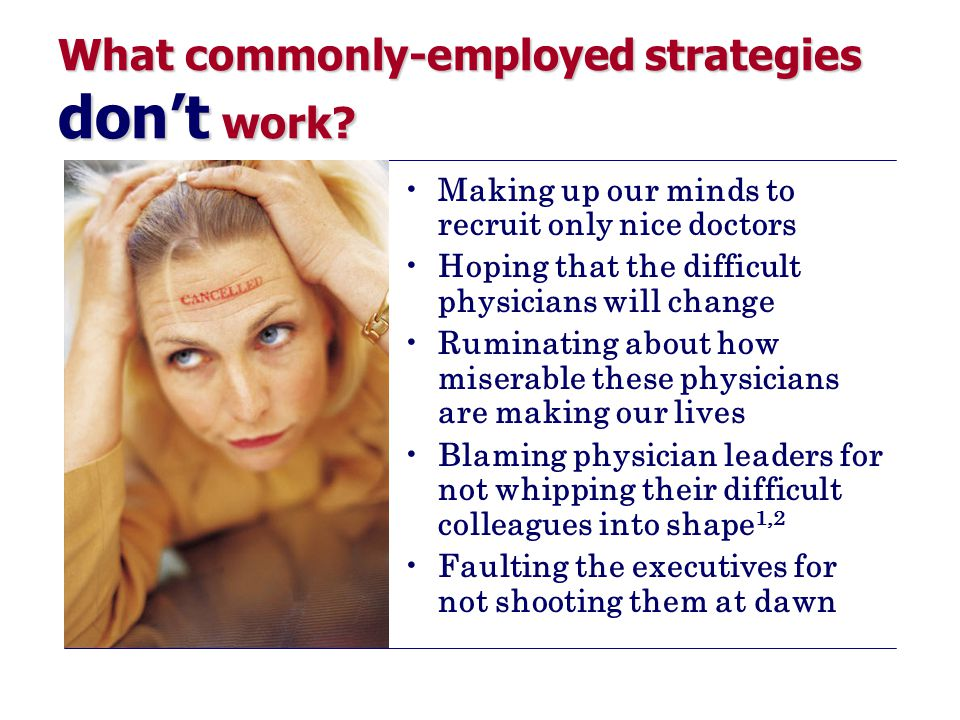 What commonly-employed strategies don't work