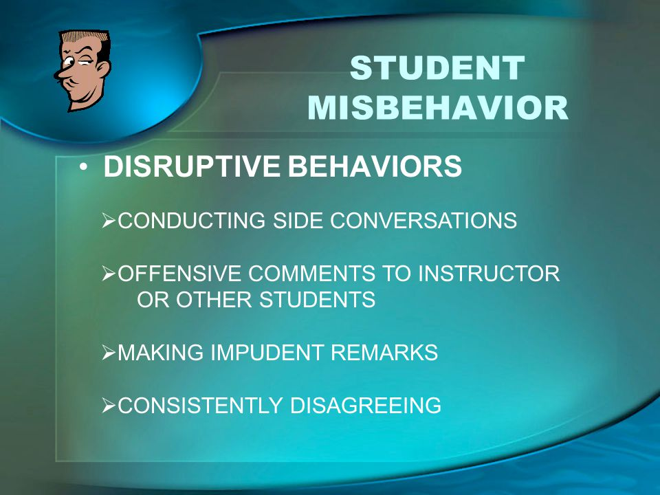STUDENT MISBEHAVIOR DISRUPTIVE BEHAVIORS CONDUCTING SIDE CONVERSATIONS