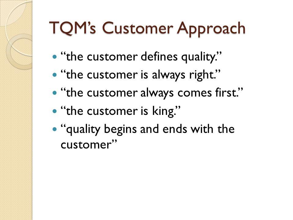 TQM's Customer Approach