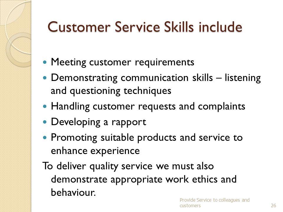 Customer Service Skills include