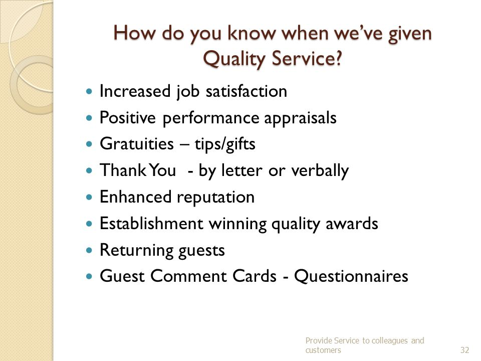 How do you know when we've given Quality Service