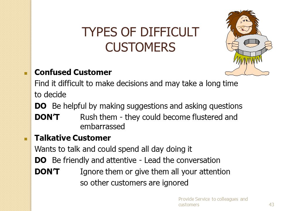 TYPES OF DIFFICULT CUSTOMERS