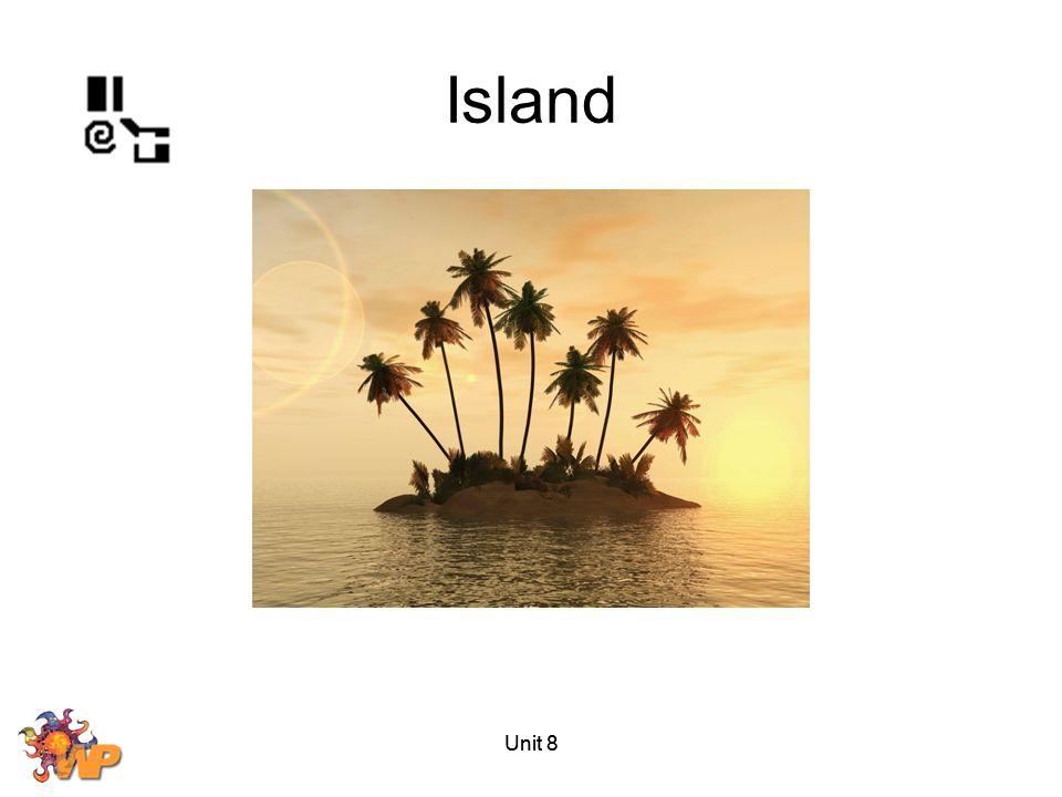 Island Unit 8 Unit 8