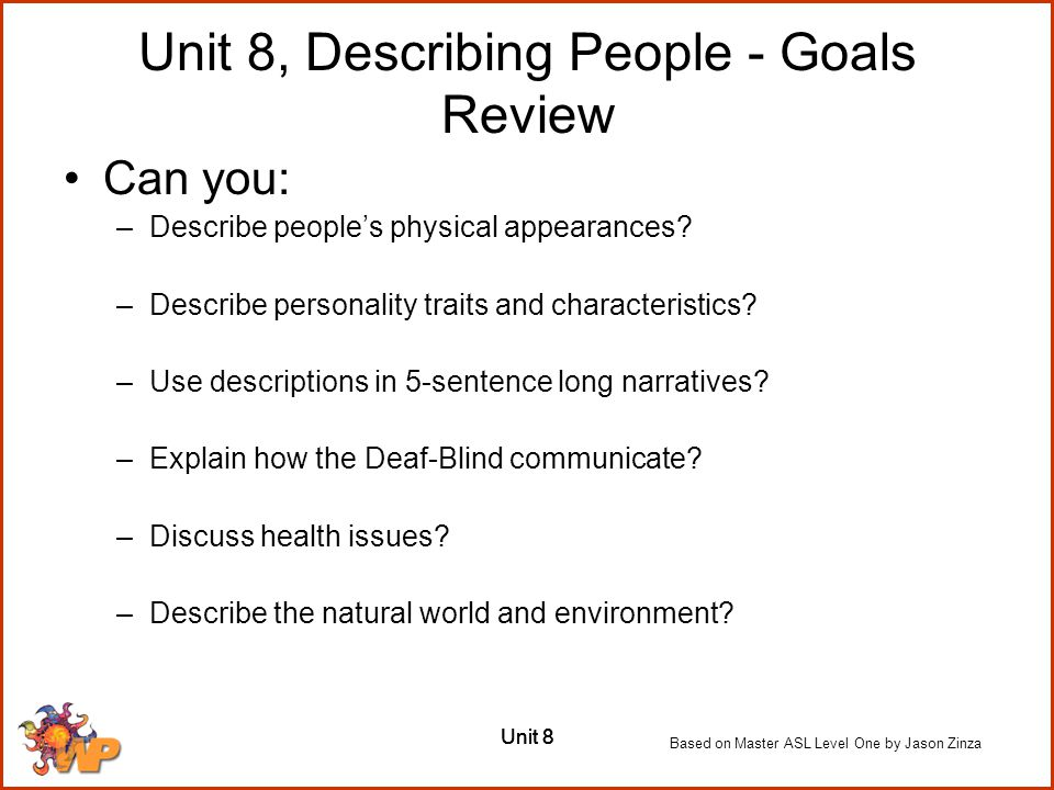 Unit 8, Describing People - Goals Review