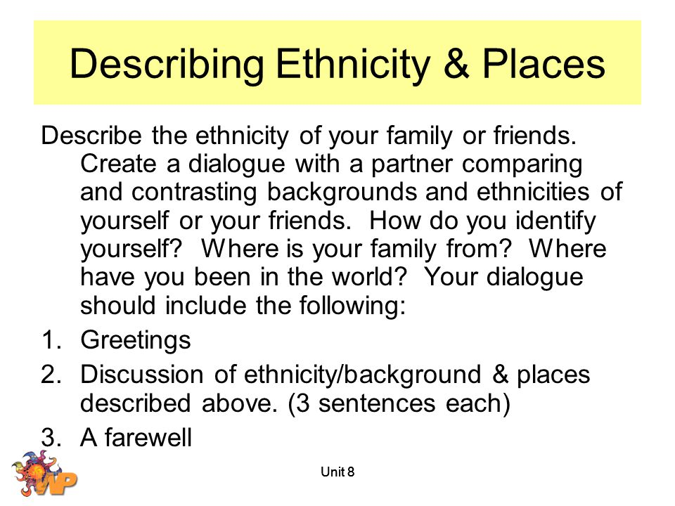 Describing Ethnicity & Places