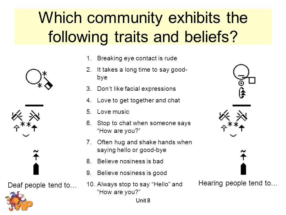 Which community exhibits the following traits and beliefs