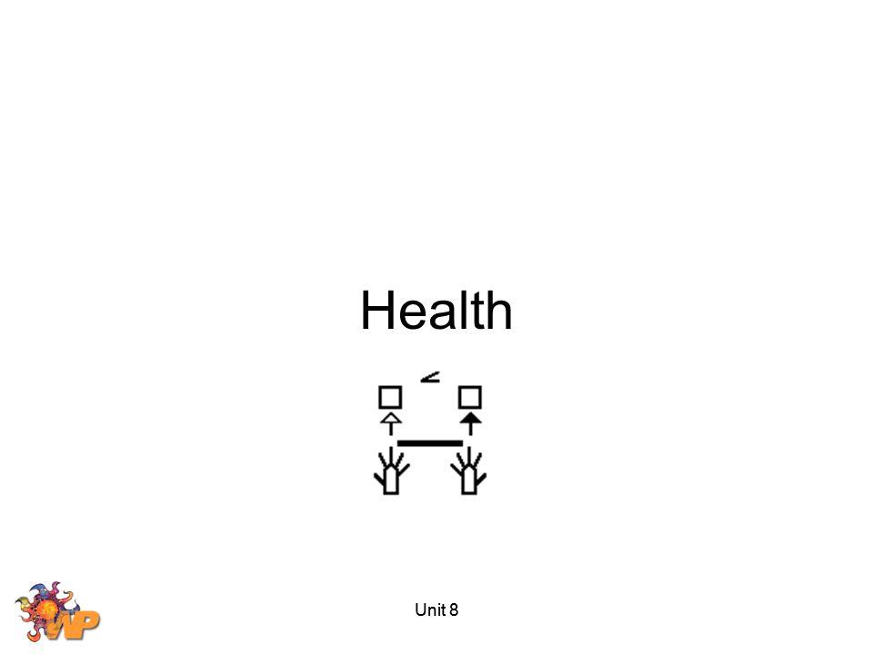 Health Unit 8 Unit 8