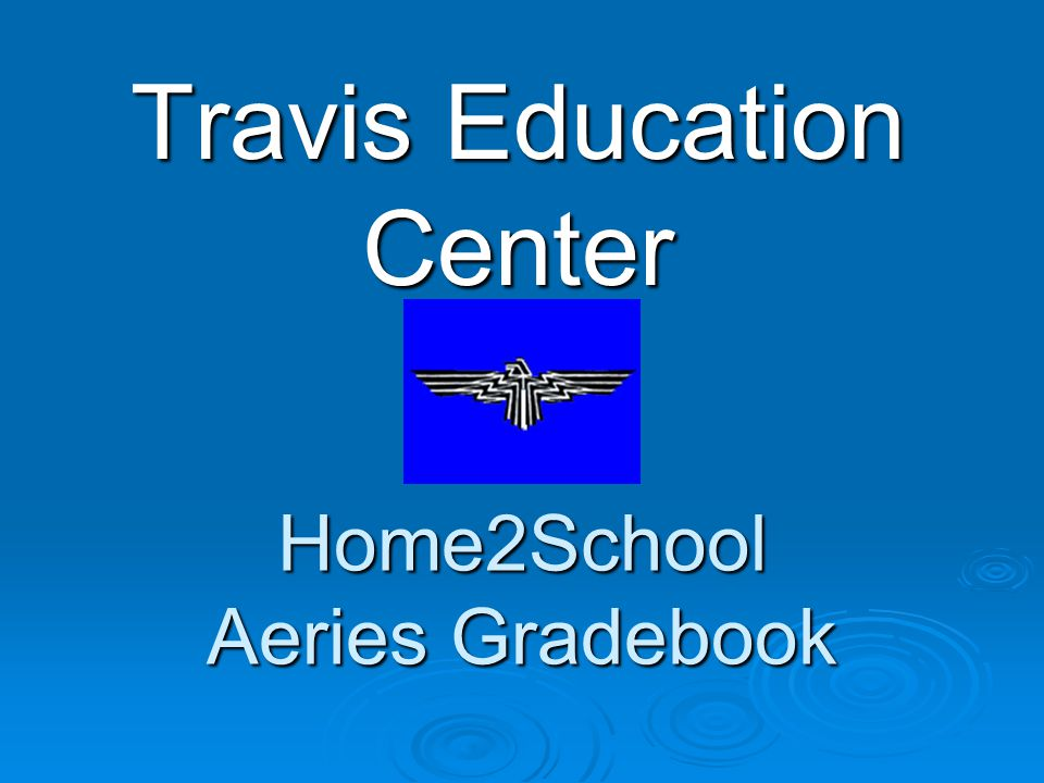 Home2School Aeries Gradebook