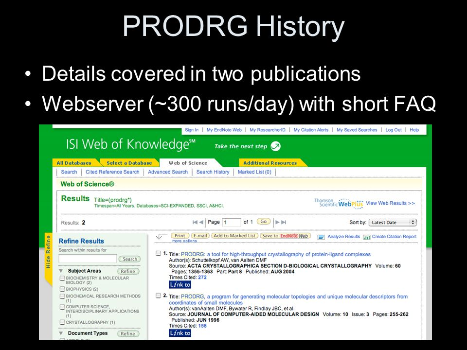 PRODRG History Details covered in two publications