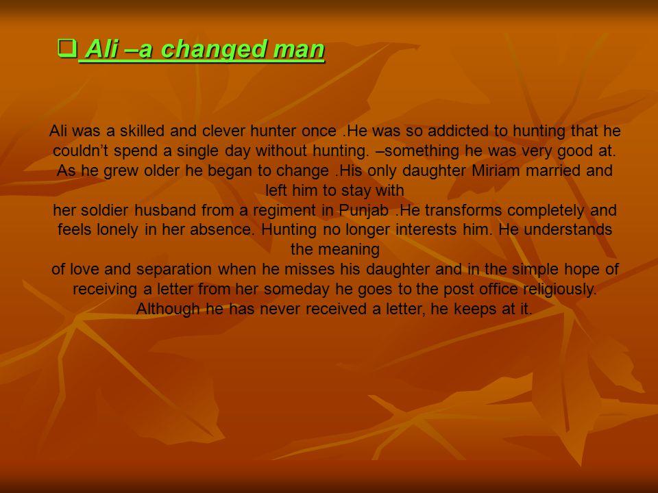 Ali –a changed man