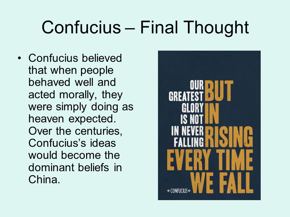 Confucius – Final Thought