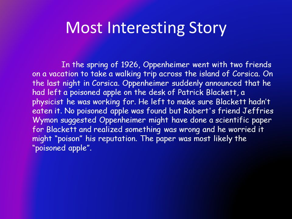 Most Interesting Story