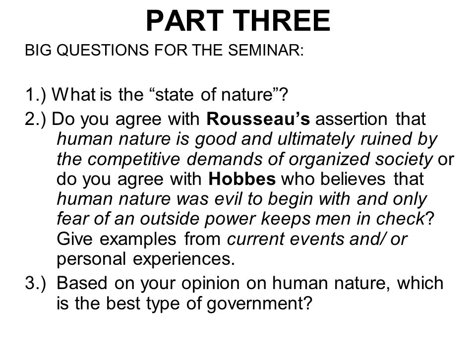 PART THREE 1.) What is the state of nature