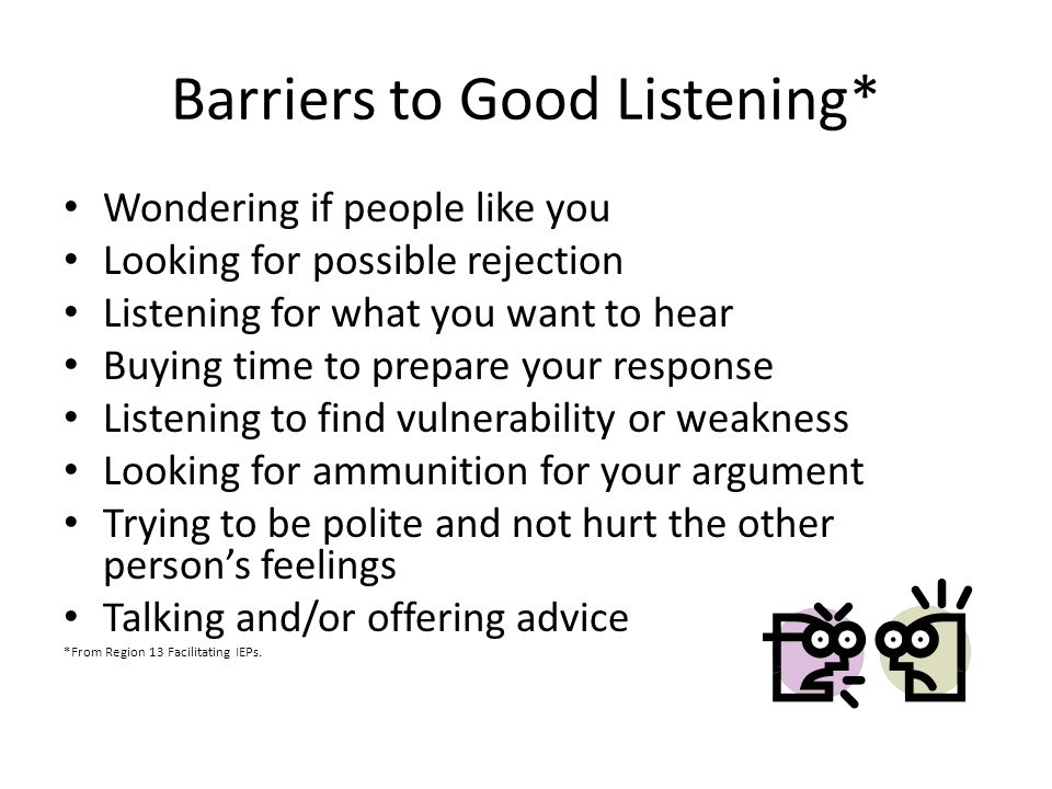 Barriers to Good Listening*