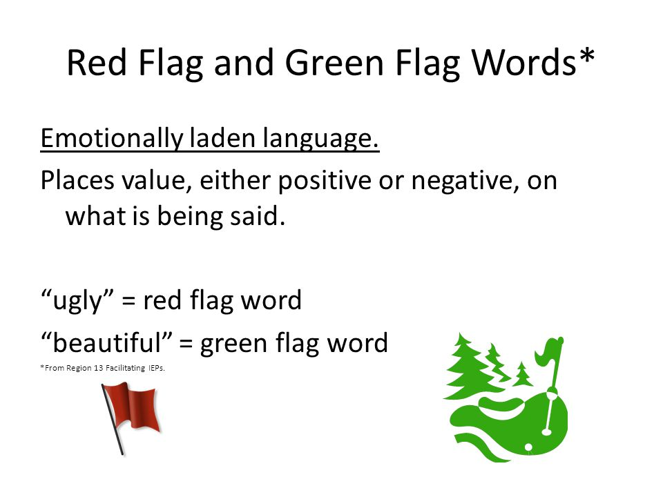 Red Flag and Green Flag Words*