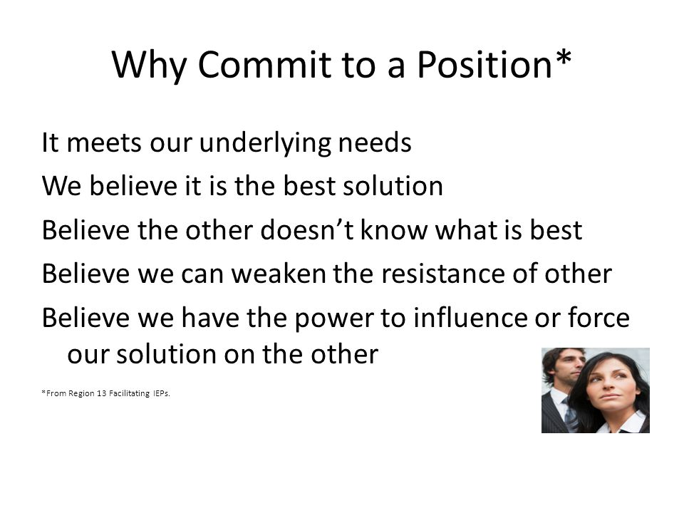 Why Commit to a Position*