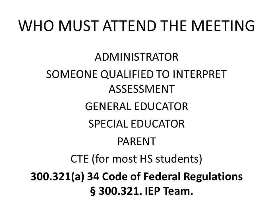 WHO MUST ATTEND THE MEETING