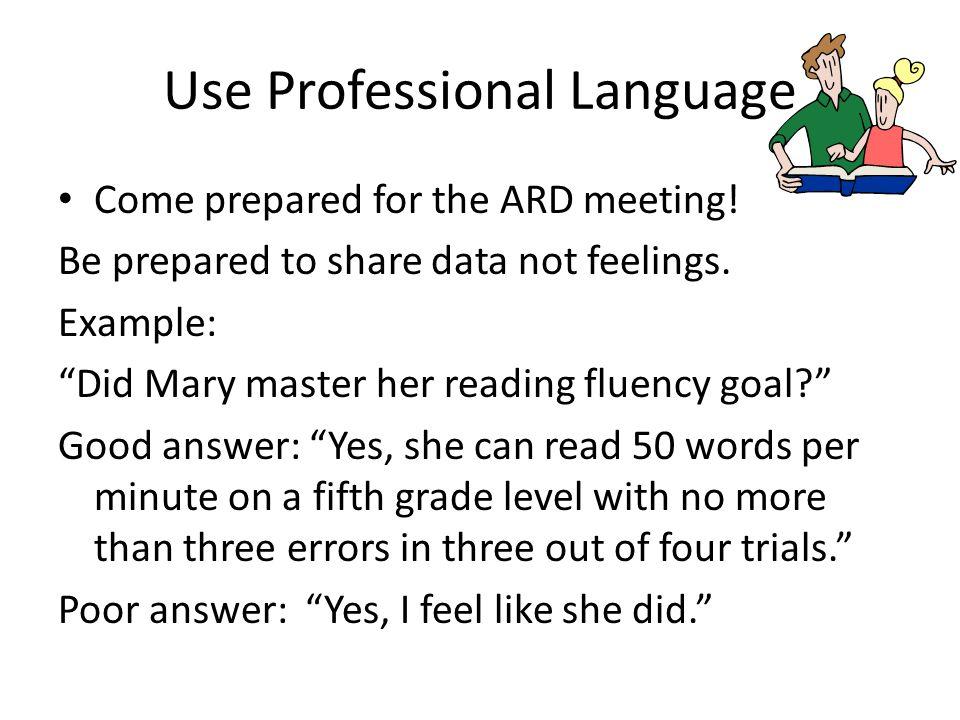 Use Professional Language