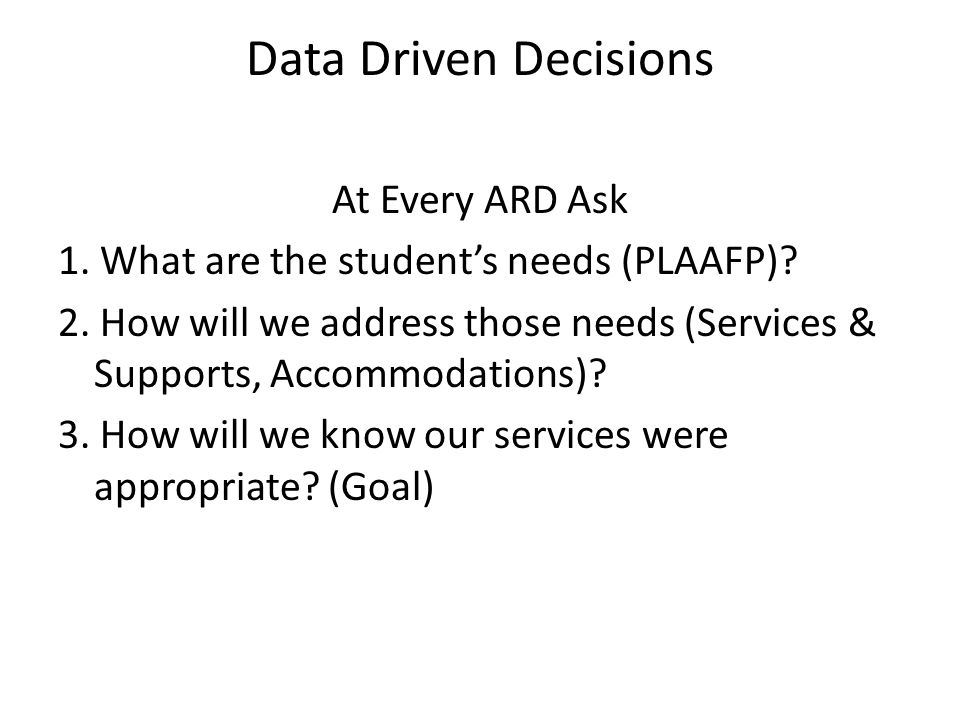 Data Driven Decisions At Every ARD Ask