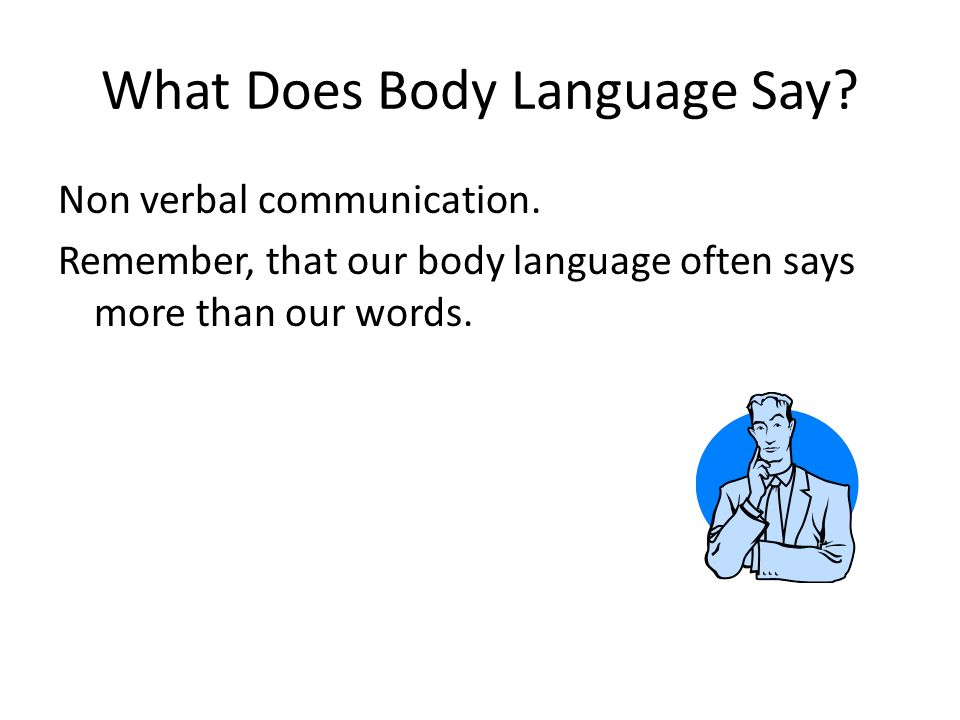 What Does Body Language Say