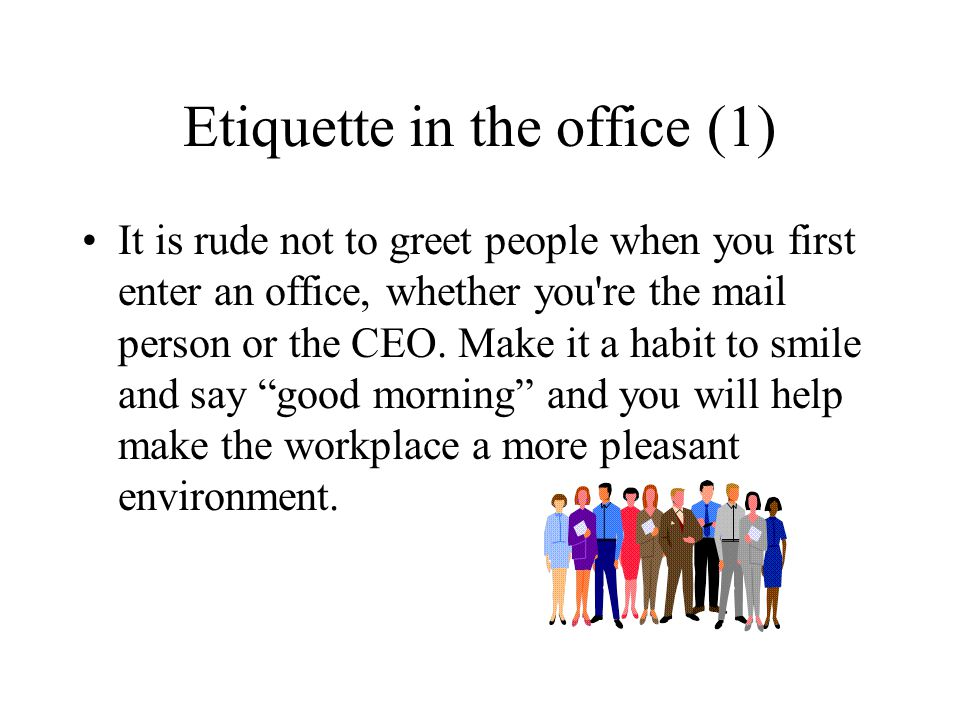 Etiquette in the office (1)