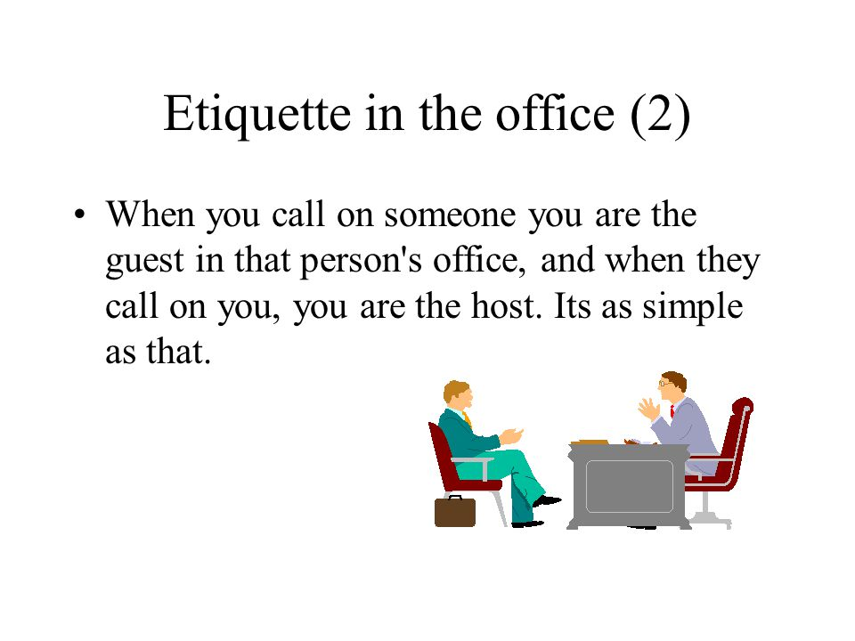 Etiquette in the office (2)