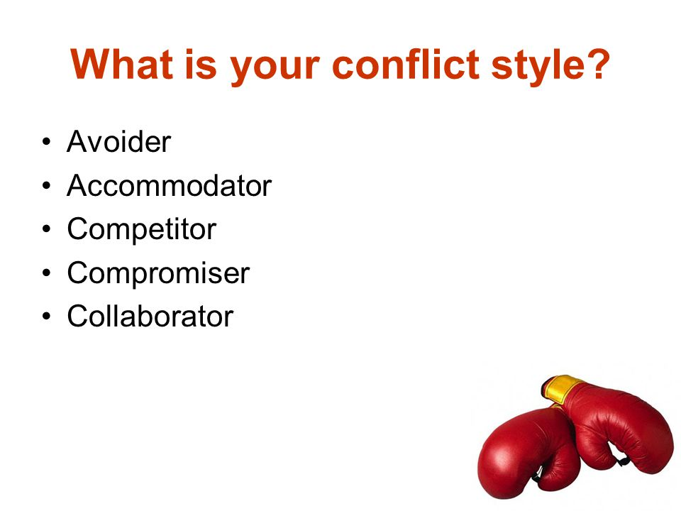 What is your conflict style