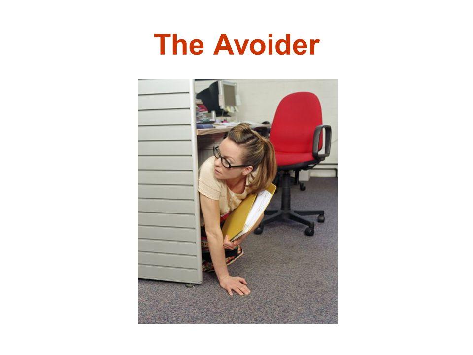The Avoider