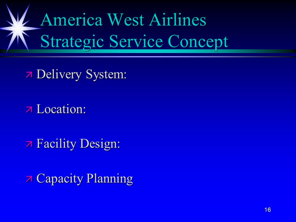 America West Airlines Strategic Service Concept