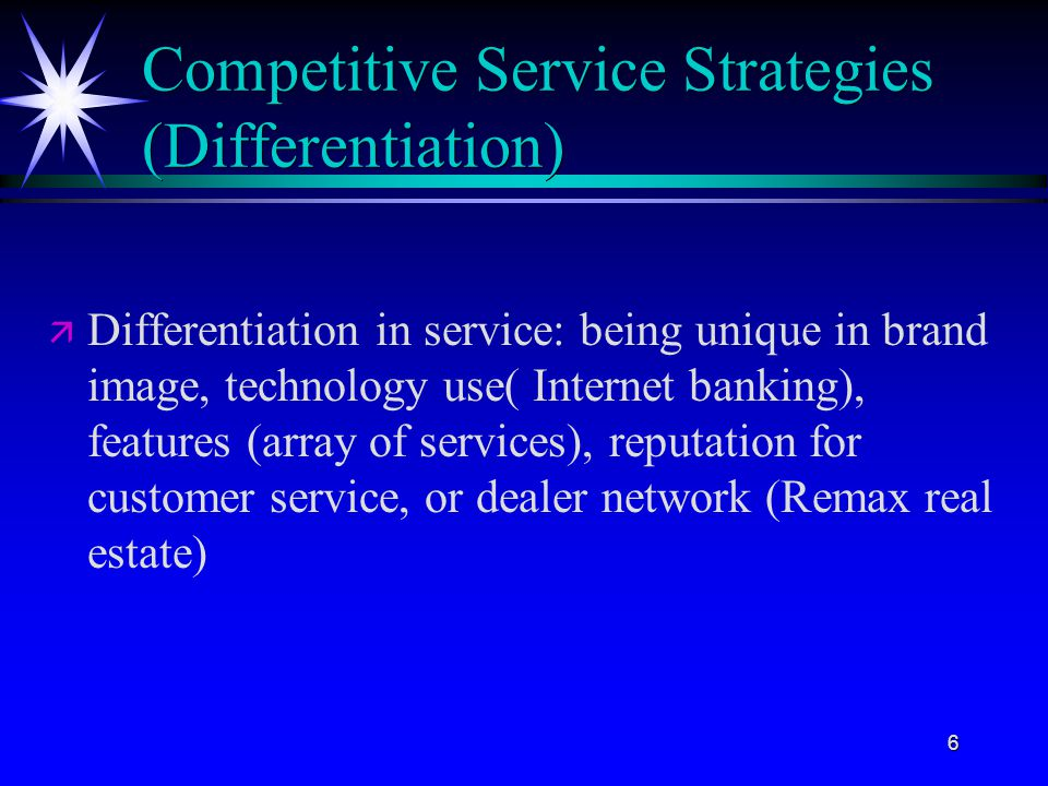 Competitive Service Strategies (Differentiation)