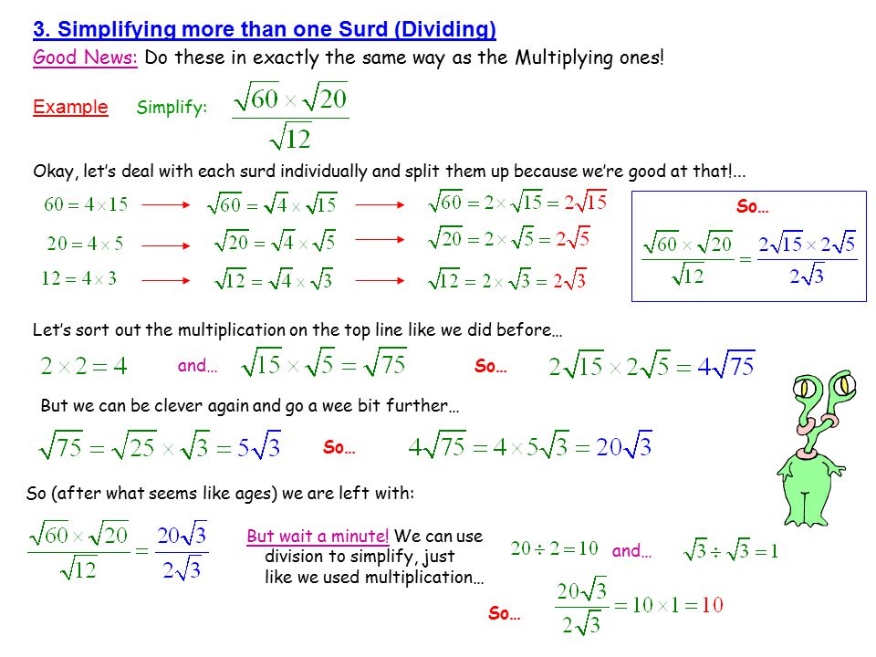 3. Simplifying more than one Surd (Dividing)
