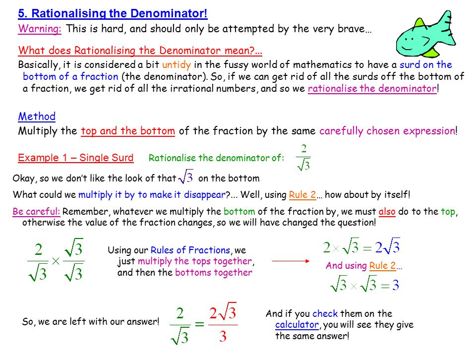 5. Rationalising the Denominator!