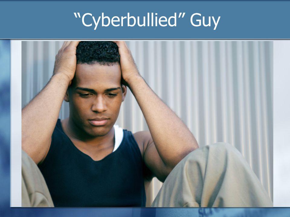 Cyberbullied Guy