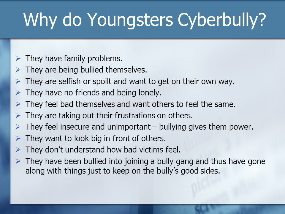 Why do Youngsters Cyberbully