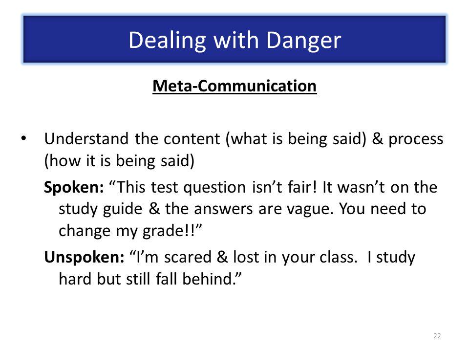 Dealing with Danger Meta-Communication