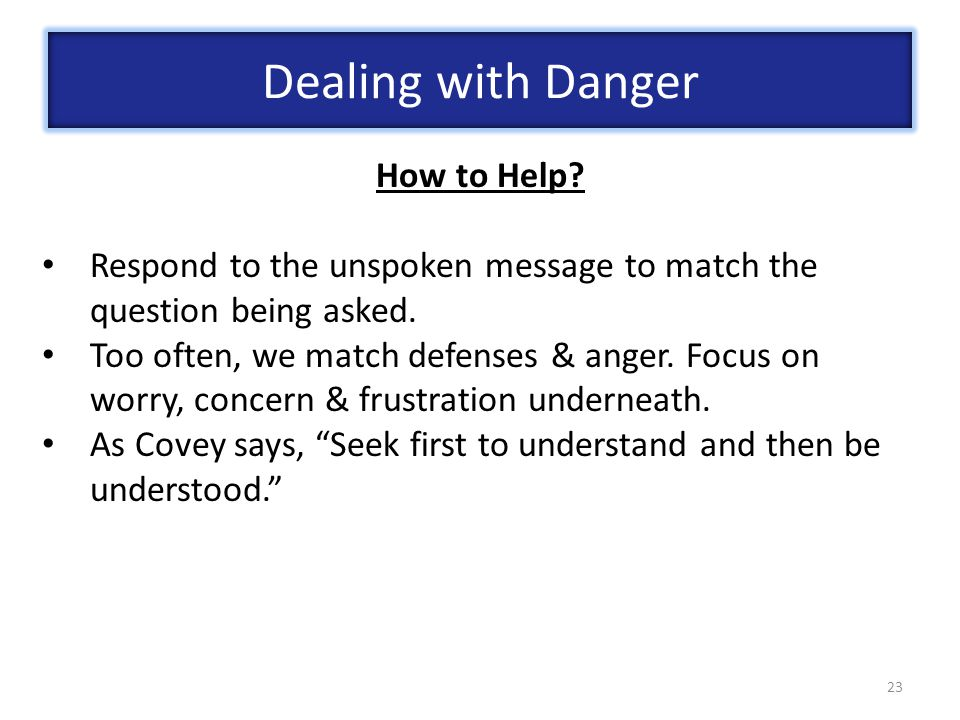 Dealing with Danger How to Help